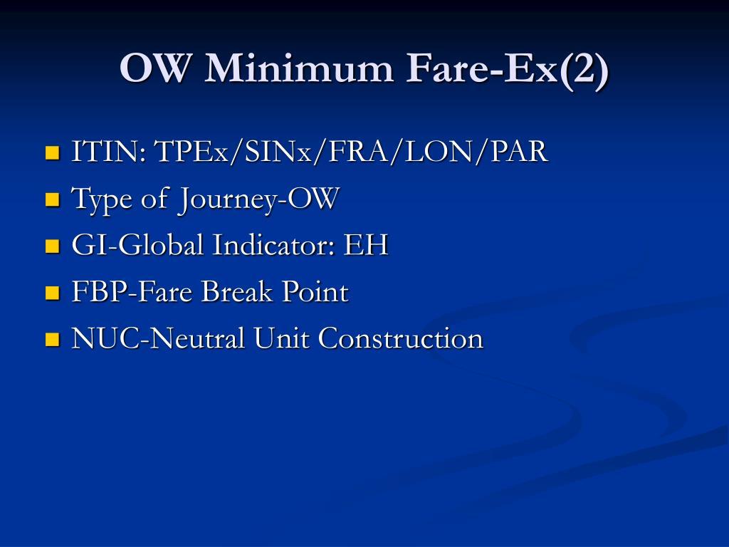 OW Minimum Fare-Ex(2)