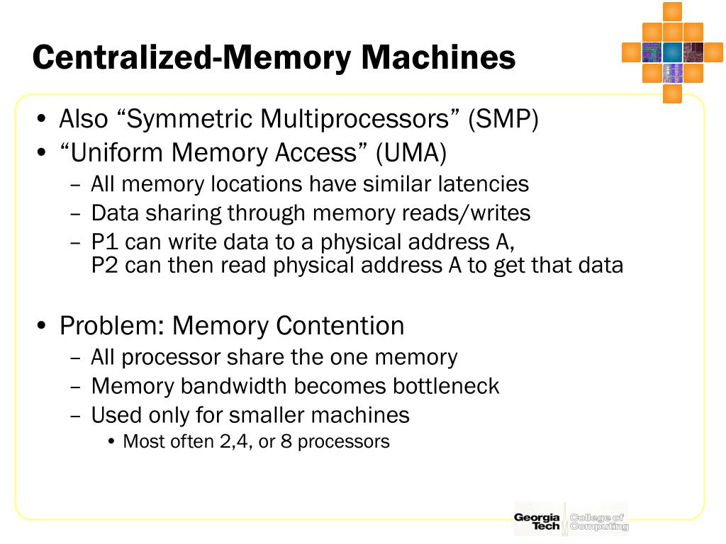 Centralized-Memory Machines