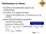 performance vs power