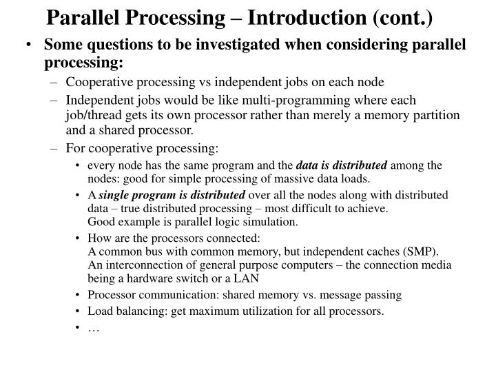 Parallel processing introduction cont