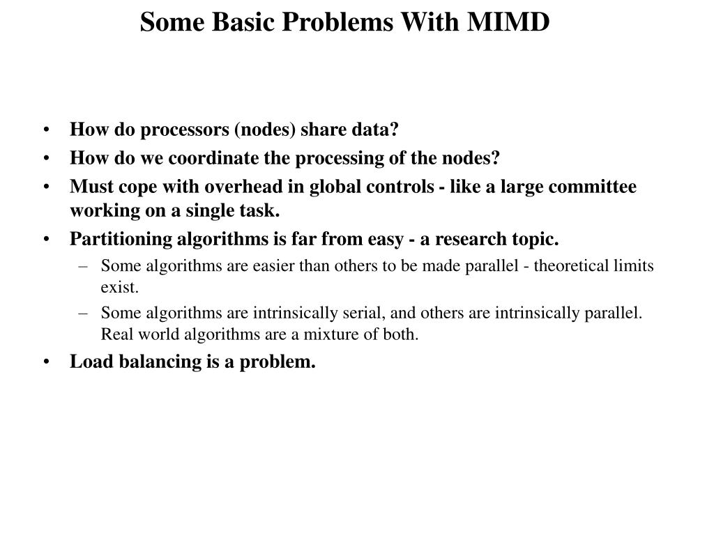 Some Basic Problems With MIMD