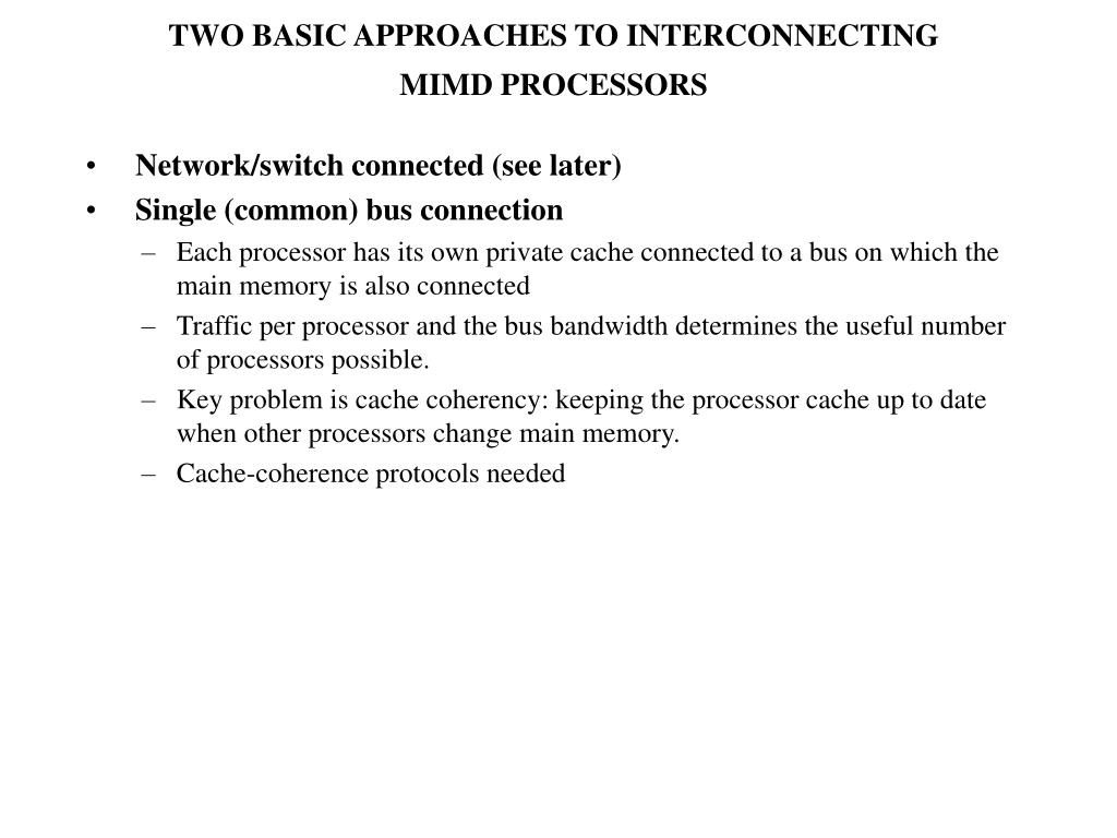 TWO BASIC APPROACHES TO INTERCONNECTING