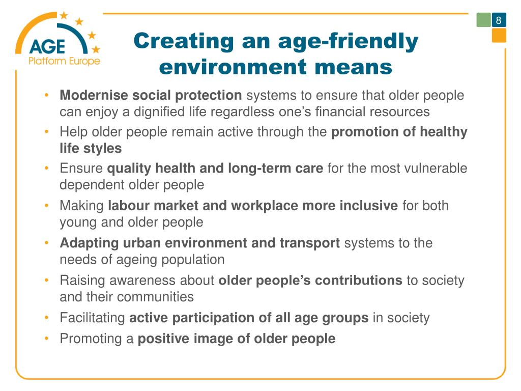 Creating an age-friendly environment means