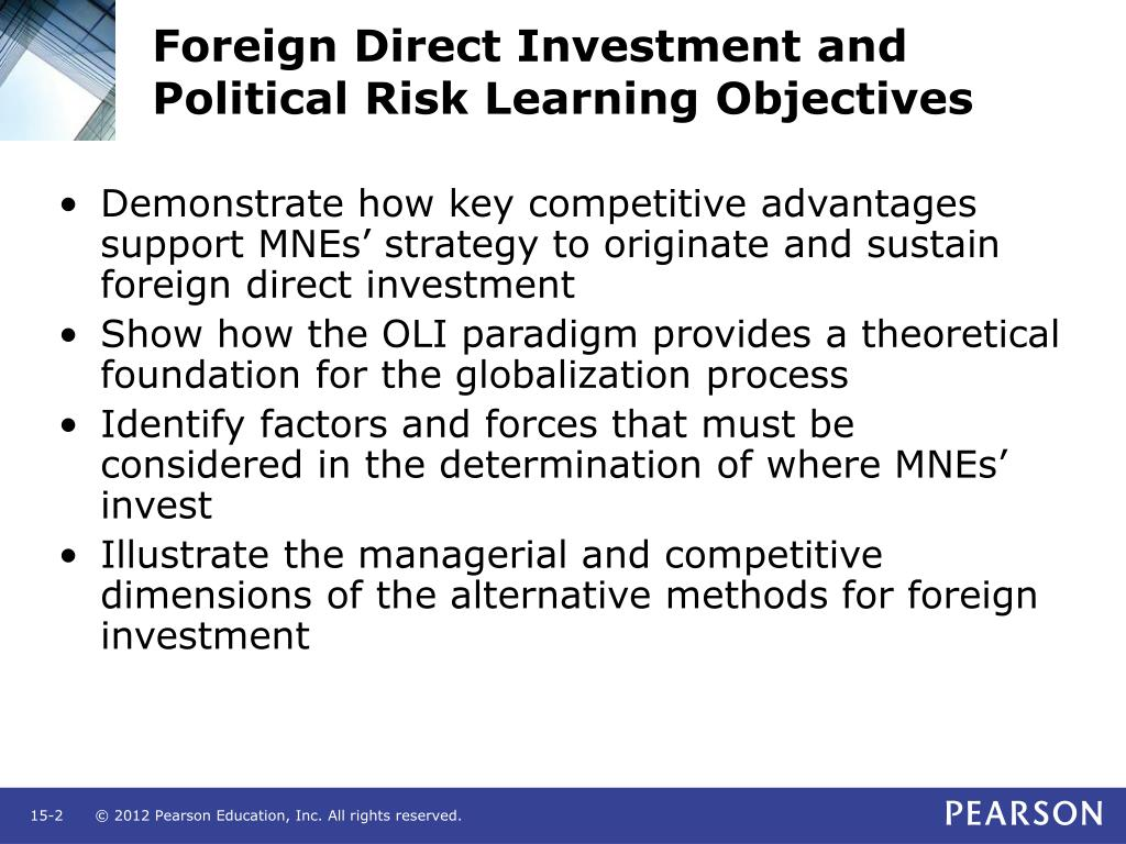 Foreign Direct Investment and Political Risk Learning Objectives
