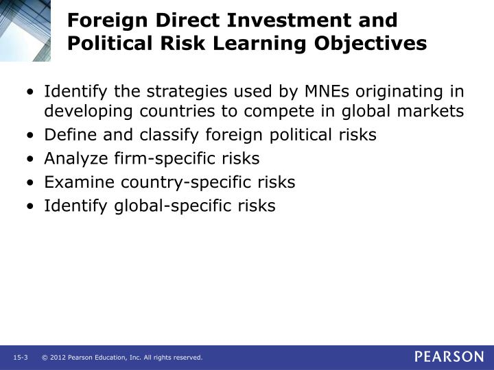 Foreign direct investment and political risk learning objectives3