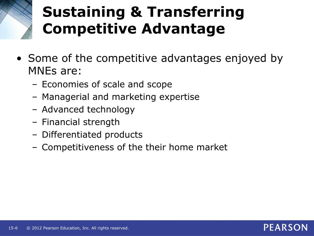 Sustaining & Transferring Competitive Advantage