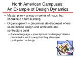 north american campuses an example of design dynamics32