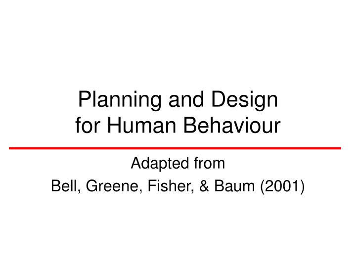 planning and design for human behaviour n.