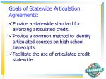goals of statewide articulation agreements