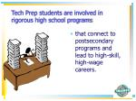 tech prep students are involved in rigorous high school programs