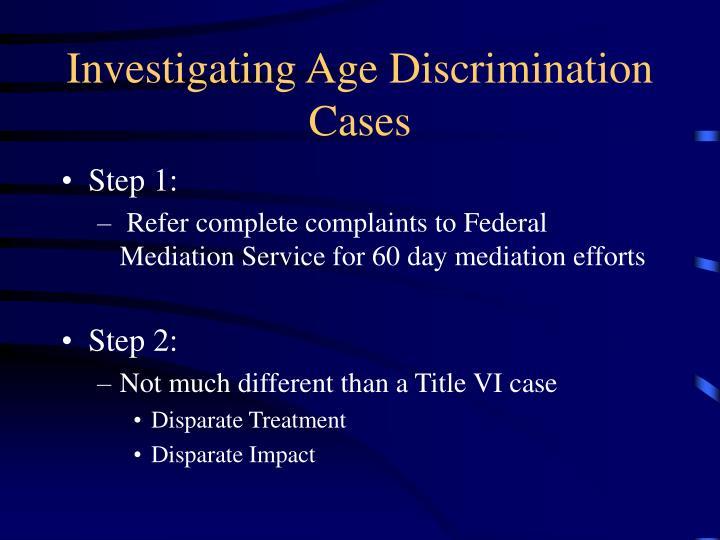 Investigating Age Discrimination Cases