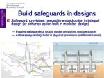 build safeguards in designs
