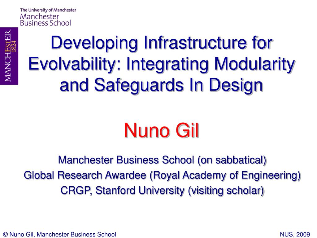 developing infrastructure for evolvability integrating modularity and safeguards in design nuno gil l.
