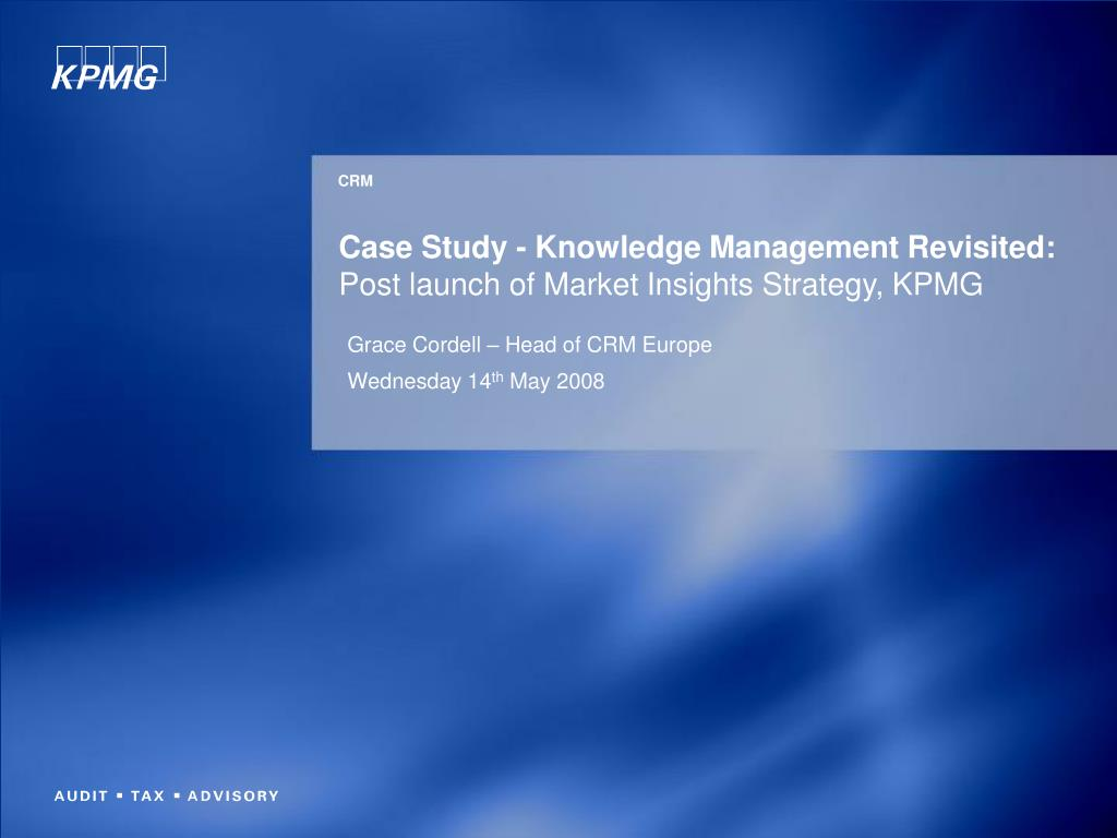 PPT - Case Study - Knowledge Management Revisited: Post