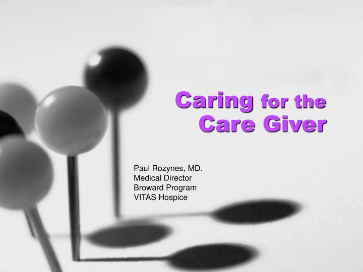 caring for the care giver n.