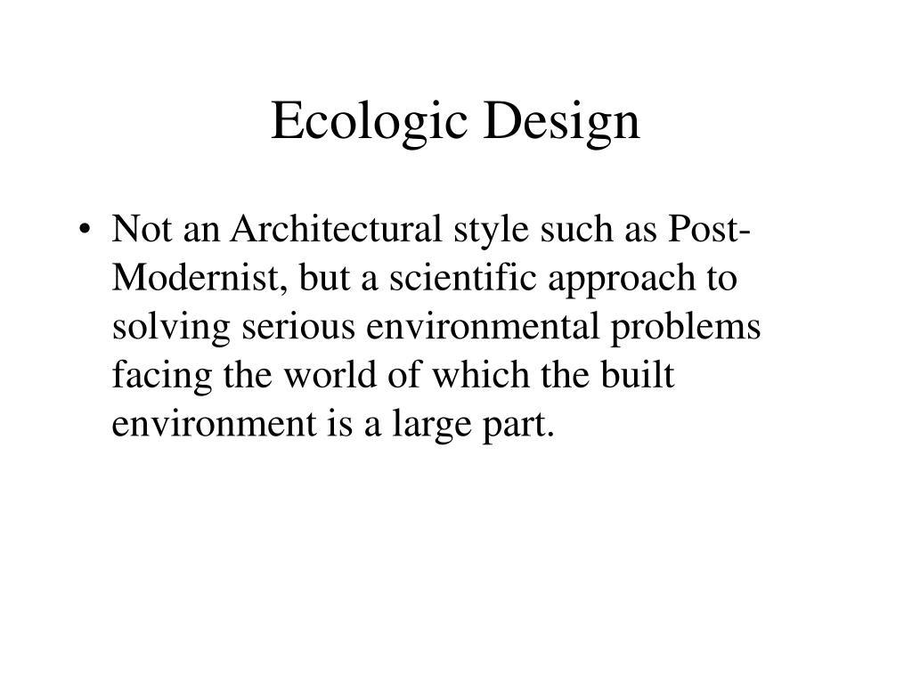 Ecologic Design
