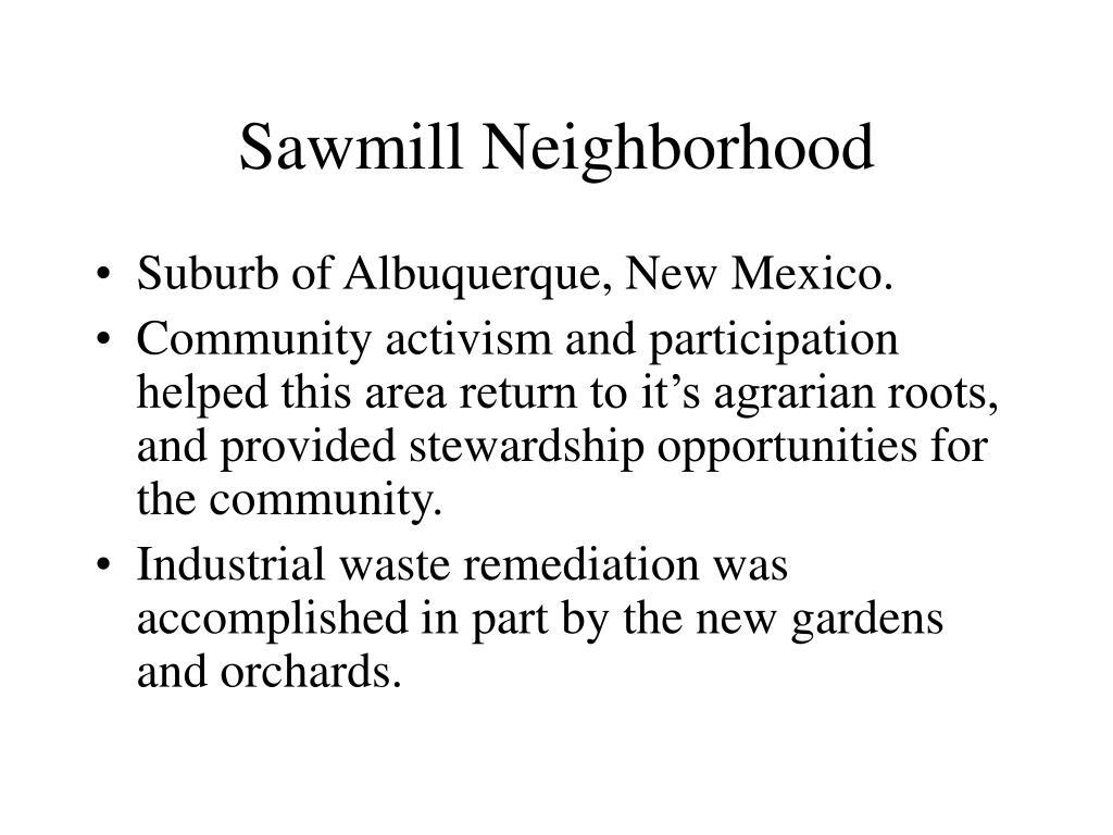 Sawmill Neighborhood