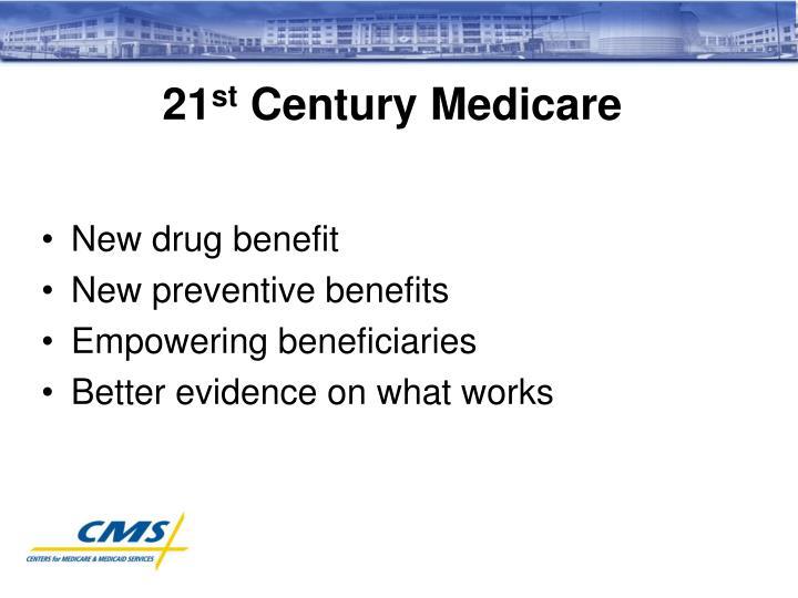 21 st century medicare