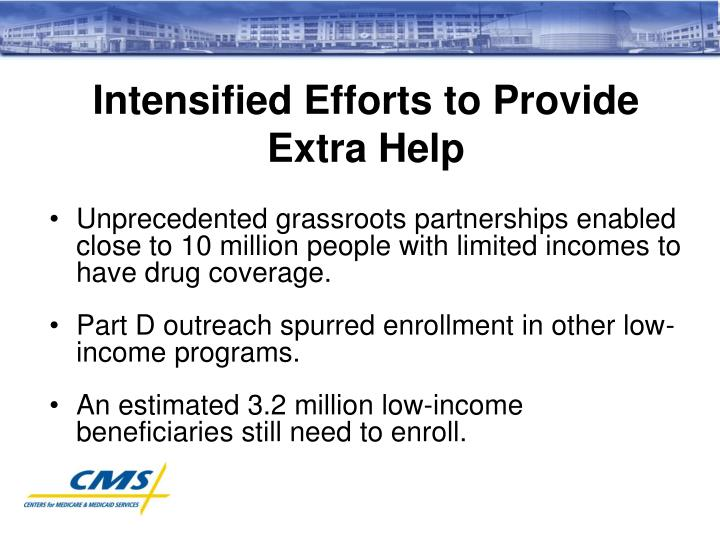 Intensified Efforts to Provide Extra Help