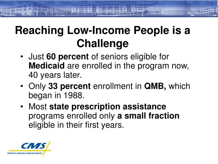 Reaching Low-Income People is a Challenge
