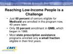 reaching low income people is a challenge
