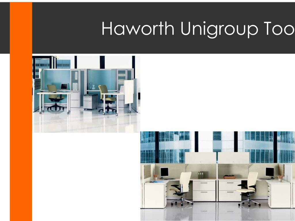 Haworth Unigroup Too