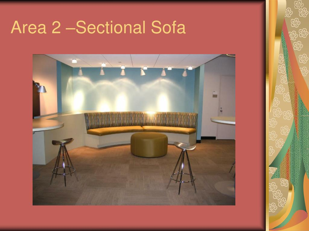 Area 2 –Sectional Sofa