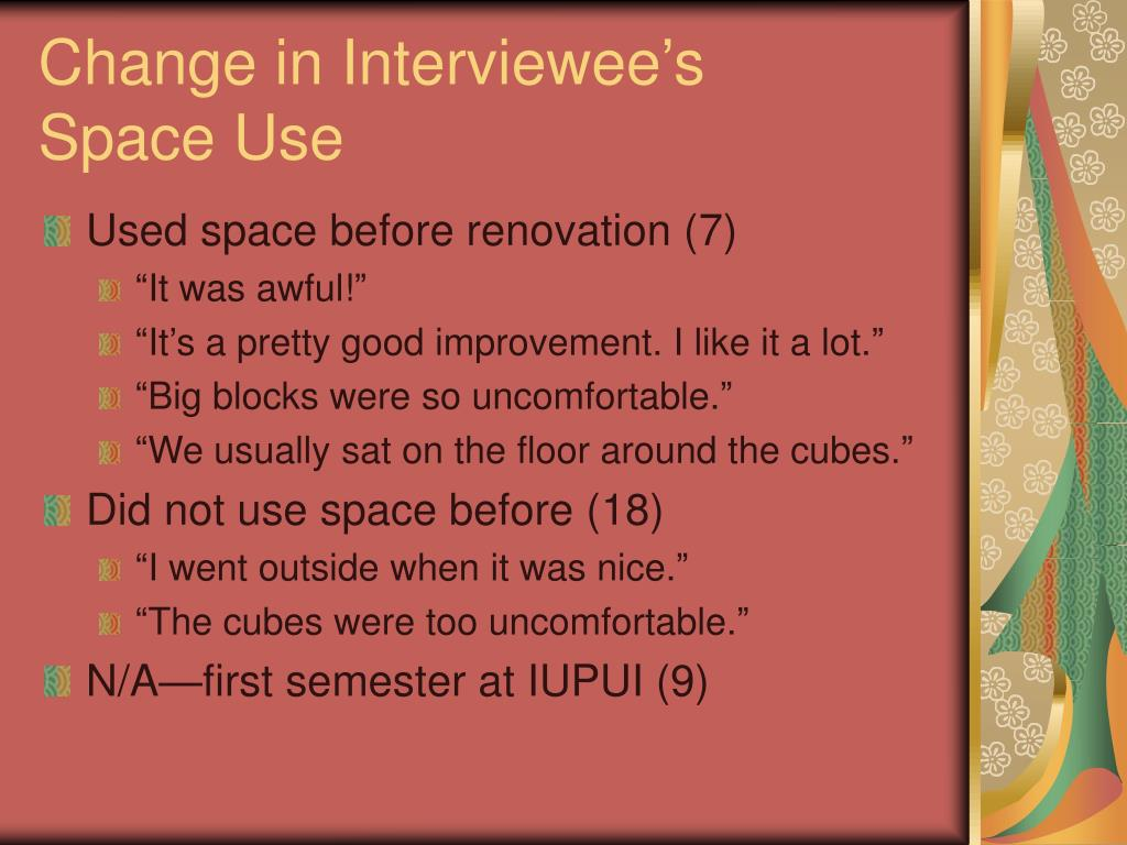 Change in Interviewee's