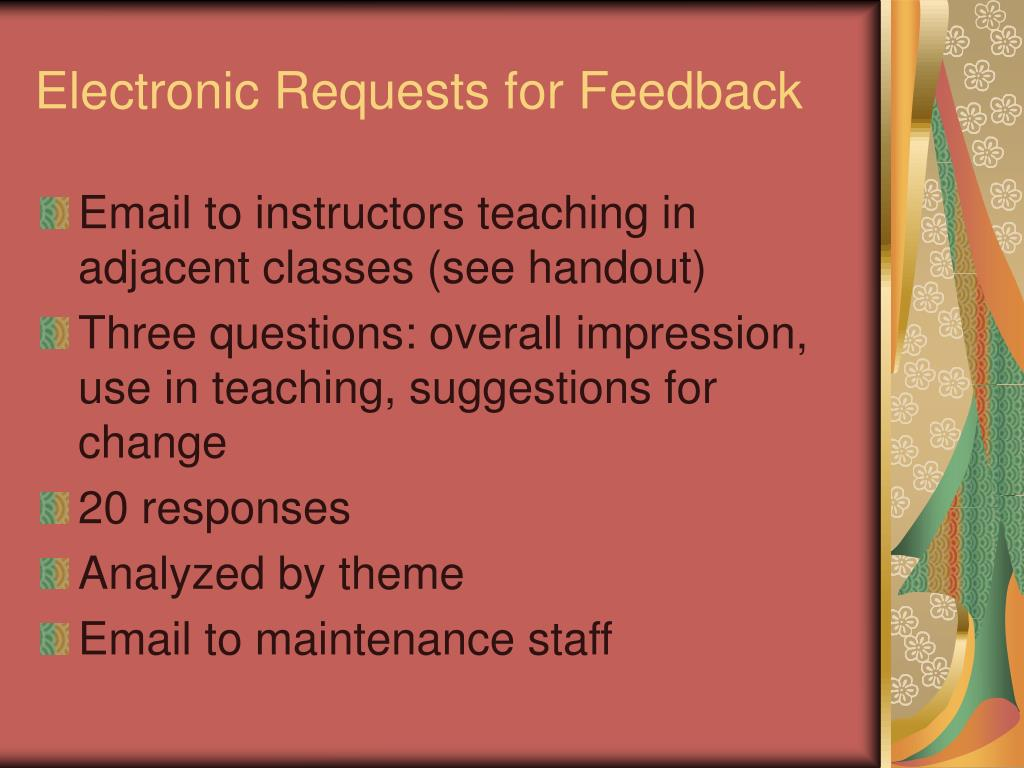 Electronic Requests for Feedback