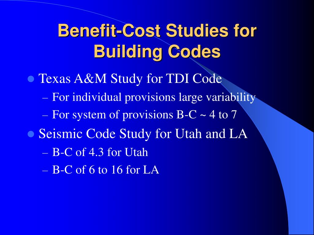 Benefit-Cost Studies for Building Codes