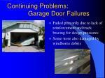 continuing problems garage door failures