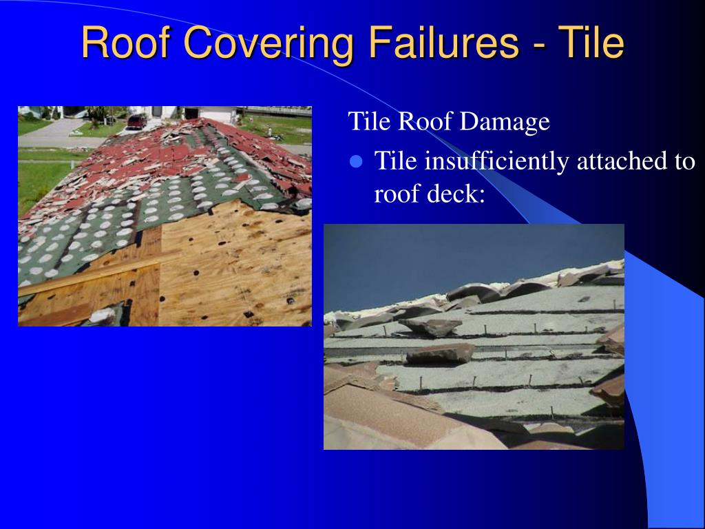 Roof Covering Failures - Tile