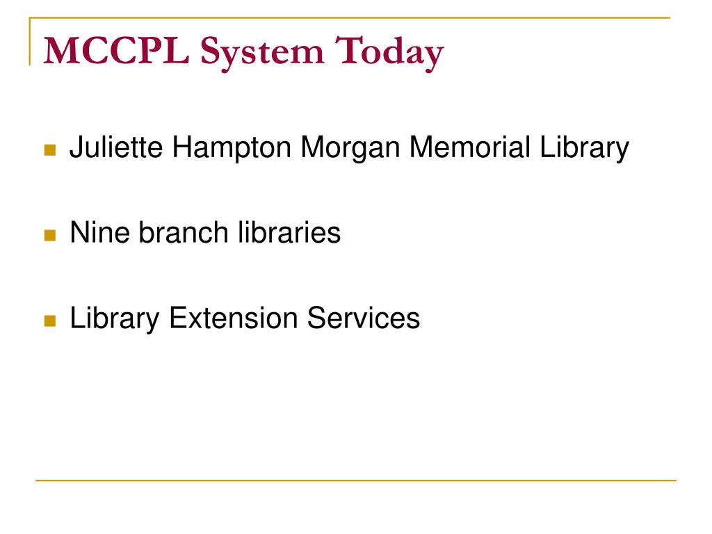 MCCPL System Today