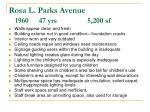rosa l parks avenue 1960 47 yrs 5 200 sf