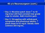 46 y o neurosurgeon cont1