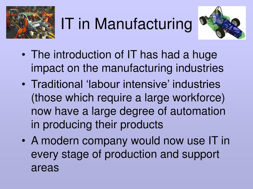 it in manufacturing l.