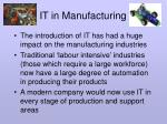 it in manufacturing