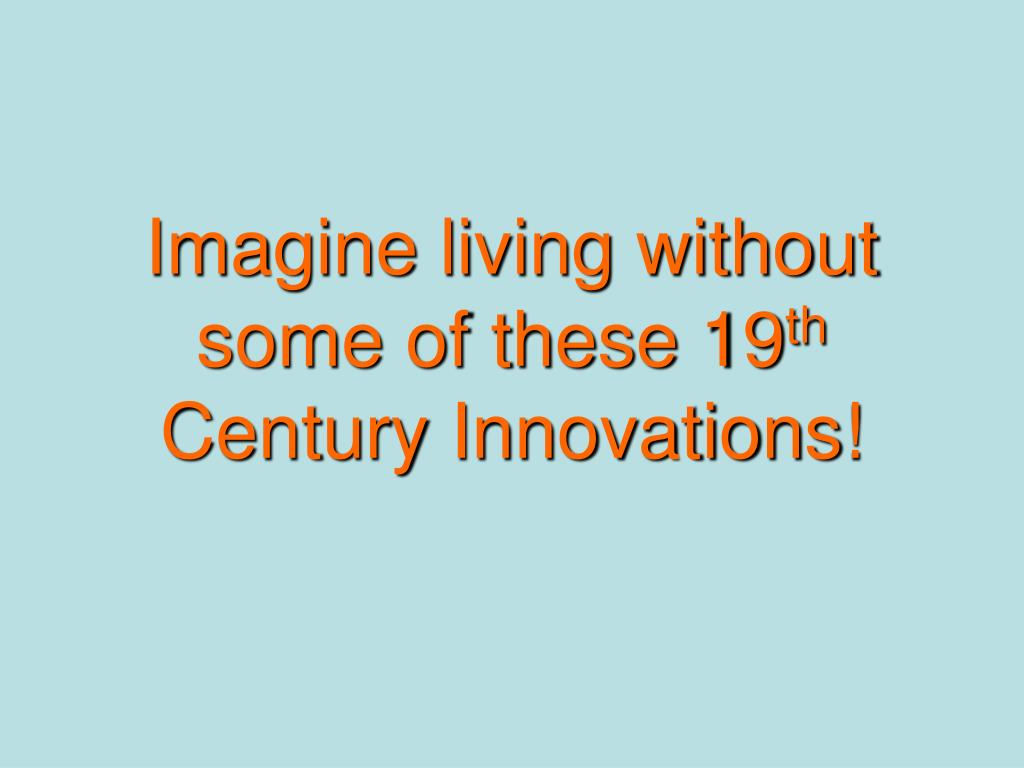 Imagine living without