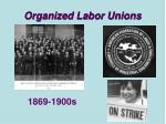 organized labor unions