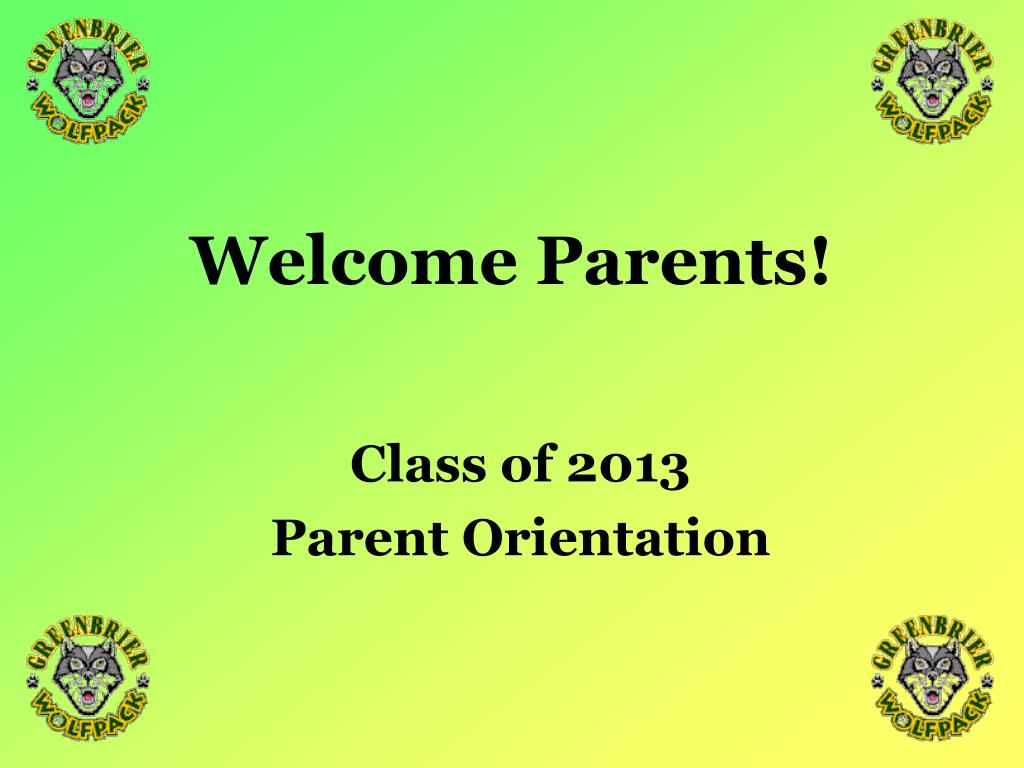 welcome parents l.