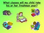 what classes will my child take his or her freshman year