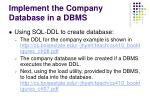 implement the company database in a dbms