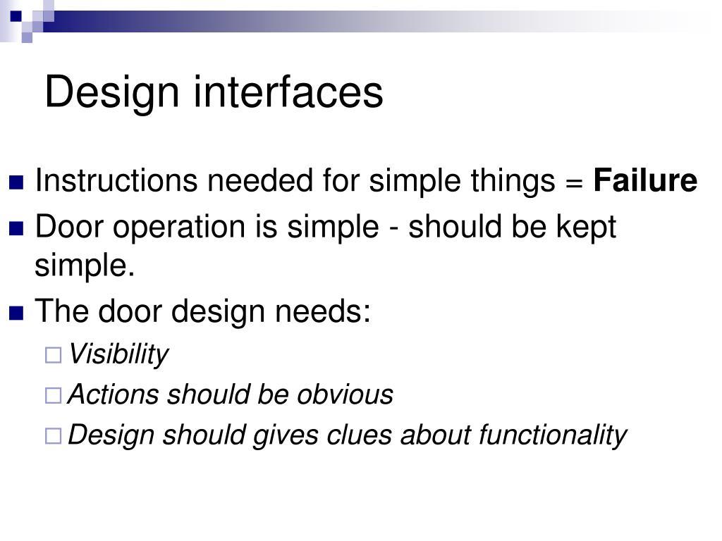 Design interfaces