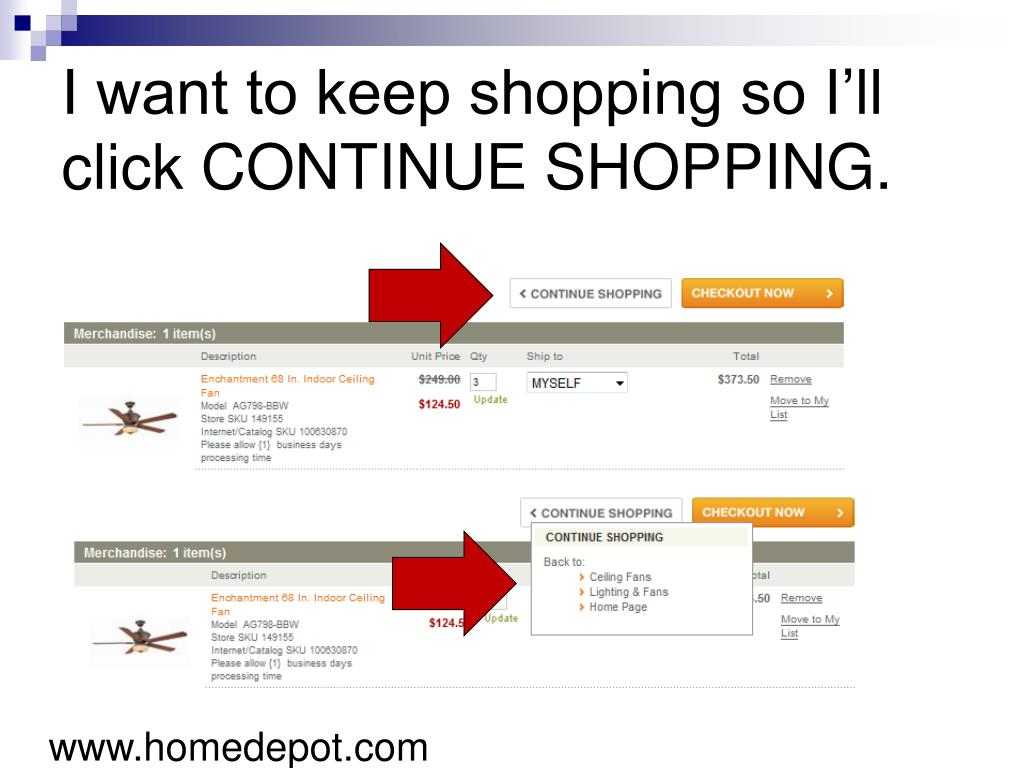 I want to keep shopping so I'll click CONTINUE SHOPPING.