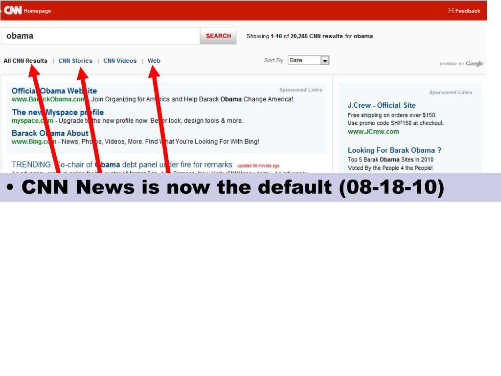 CNN News is now the default (08-18-10)