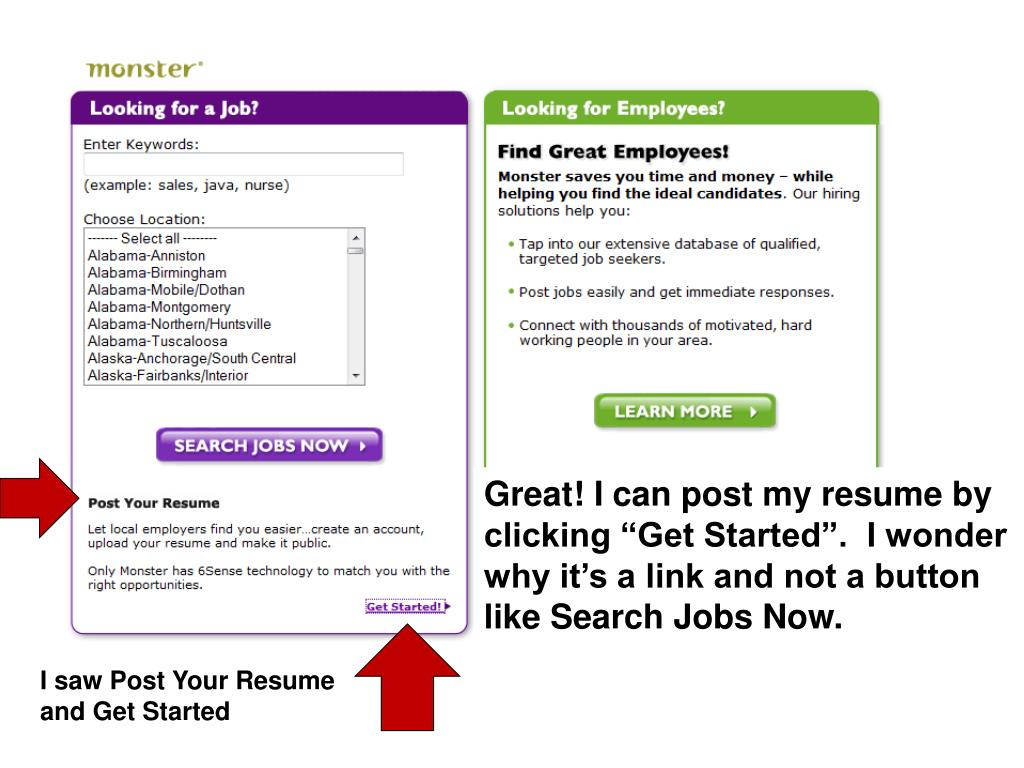 """Great! I can post my resume by clicking """"Get Started"""".  I wonder why it's a link and not a button like Search Jobs Now."""