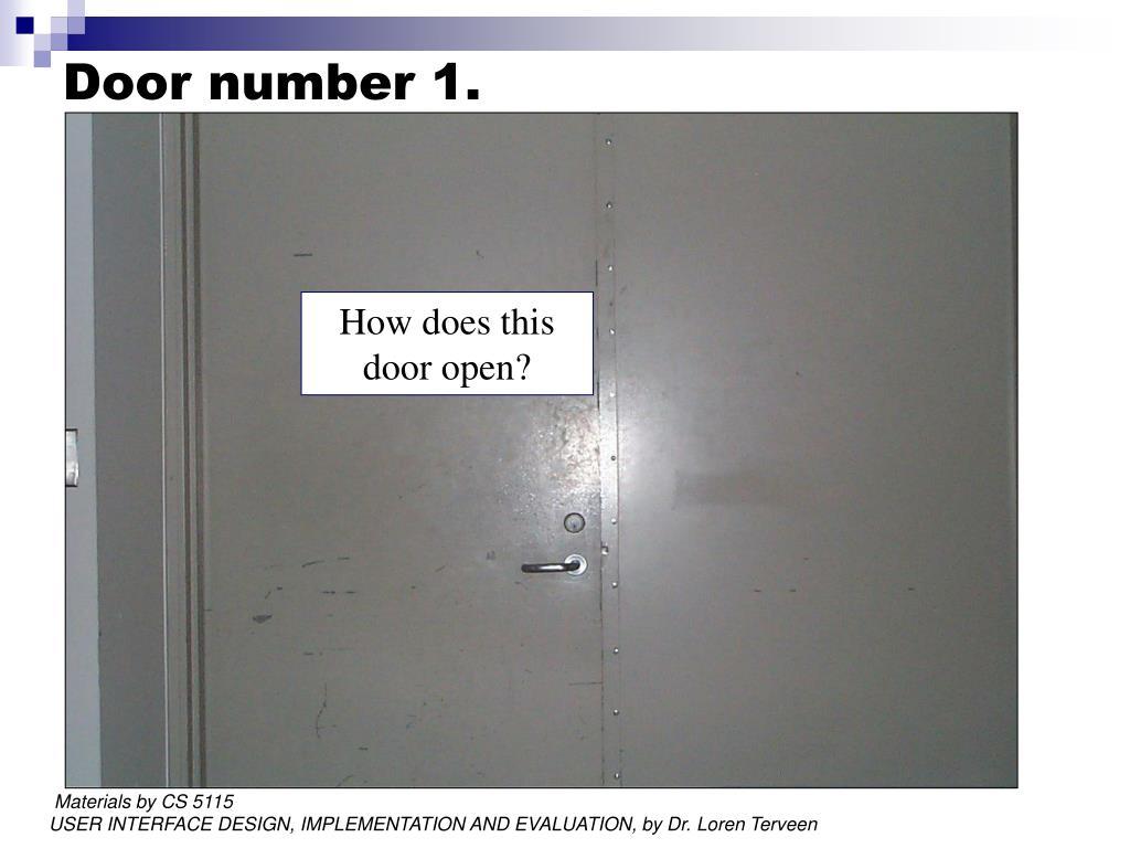 Door number 1.