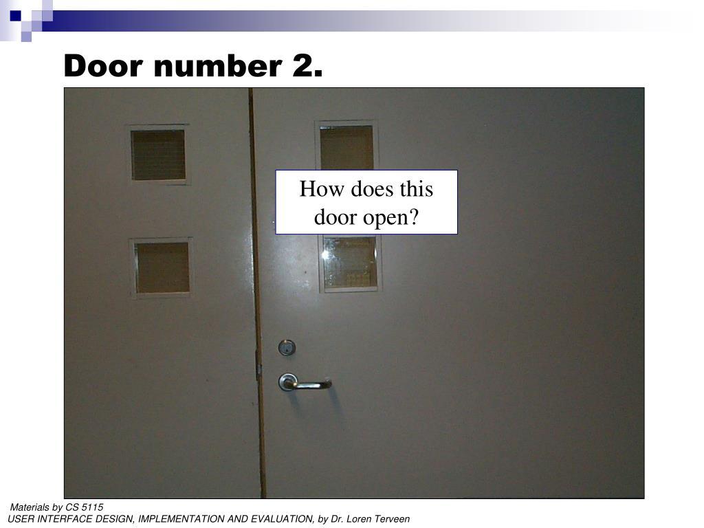 Door number 2.