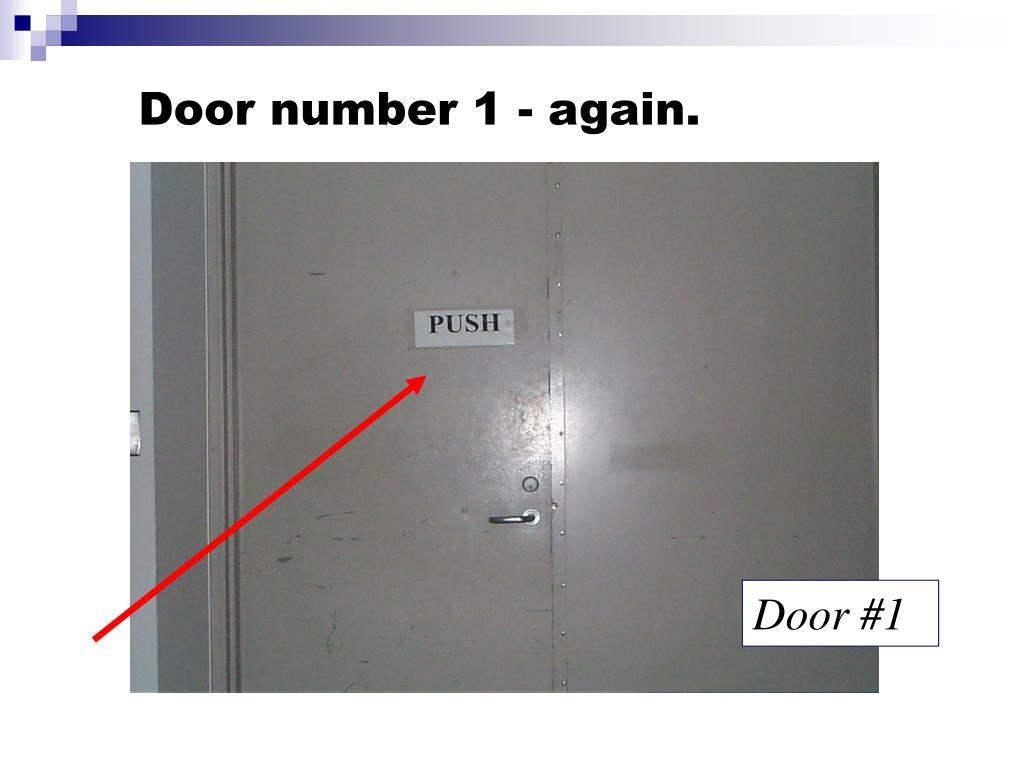 Door number 1 - again.