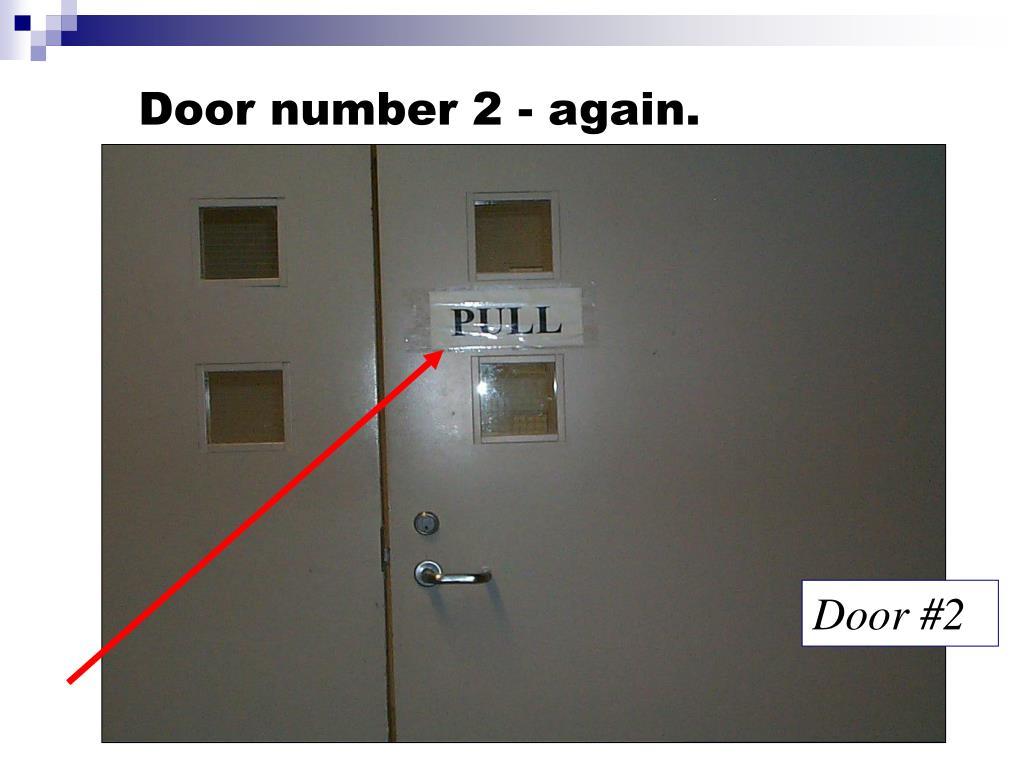 Door number 2 - again.